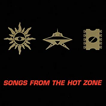 Songs from the Hot Zone