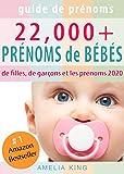 Guide de Prénoms: Plus de 22 000 Prénoms de Bébés (Prénoms de filles, prénoms...