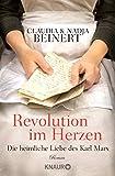 Revolution im Herzen: Die heimliche Liebe des Karl Marx