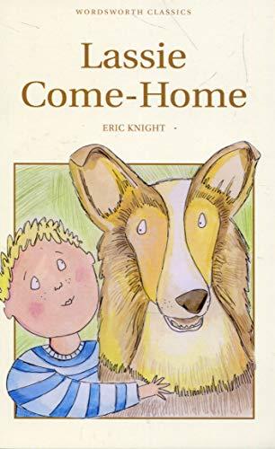 Lassie Come-Home (Children's Classics)