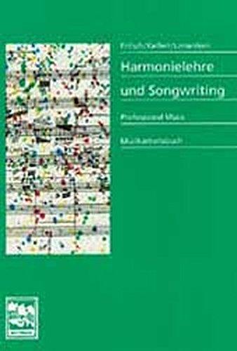 Harmonielehre und Songwriting: Professional Music, Musikarbeitsbuch