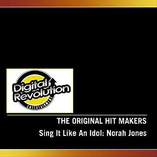 Sing It Like An Idol: Norah Jones