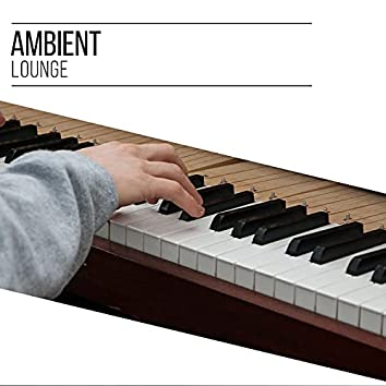 Ambient Lounge Therapy Movement