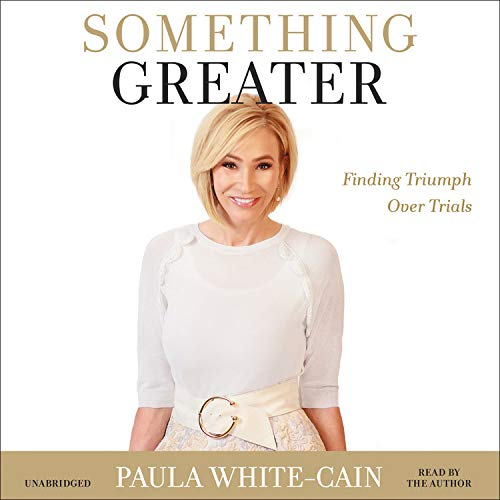 Something Greater Audiobook By Paula White-Cain cover art
