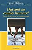 Qui sont ces couples heureux ? Surmonter les crises et les conflits du couple - OPTION SANTE - 01/10/2014