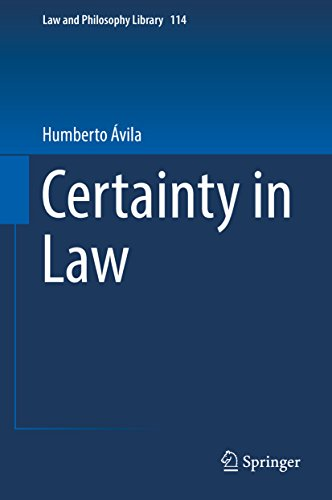 Certainty in Law (Law and Philosophy Library Book 114) (English Edition)