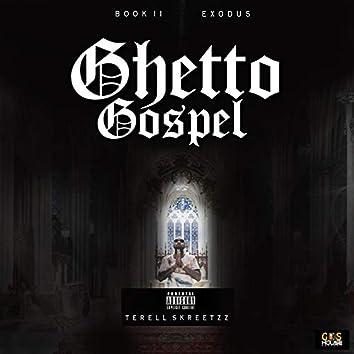 Ghetto Gospel: Exodus - Book 2