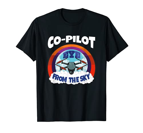 Drone Co-Pilot, Occhio dal cielo Quadcopter Drone Maglietta