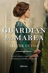 El guardián de la marea par Mayte Uceda