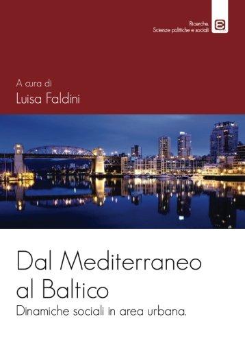 Dal Mediterraneo al Baltico: Dinamiche sociali in area urbana