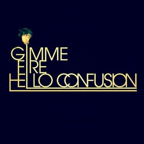 Hello Confusion