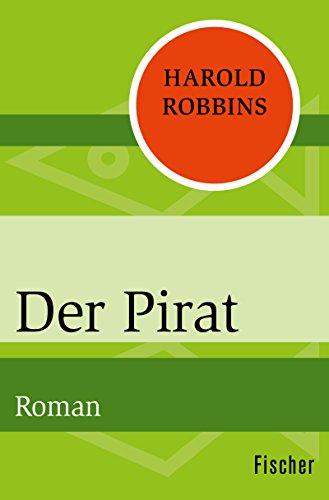 Der Pirat: Roman