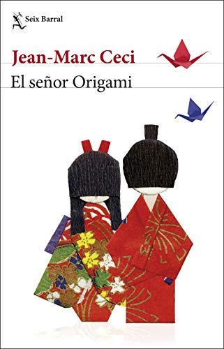 El señor Origami (Biblioteca Formentor)