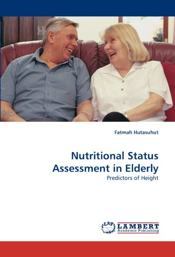 Nutritional Status Assessment in Elderly: Predictors of Height