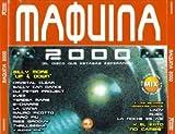 Maquina 2000 - El Disco Que Estabas Esperando