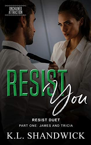 Resist You Unchained Attraction Book 3 product image