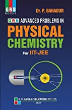 GRB ADVANCED PROBLEMS IN PHYSICAL CHEMISTRY BY DR. P.BAHADUR
