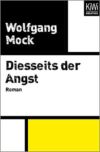 Diesseits der Angst: Roman
