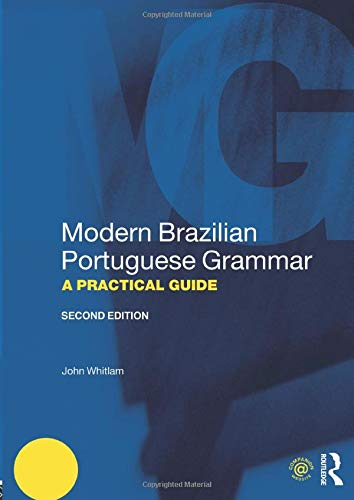 Compare Textbook Prices for Modern Brazilian Portuguese Grammar Modern Grammars 2 Edition ISBN 9781138646896 by Whitlam, John