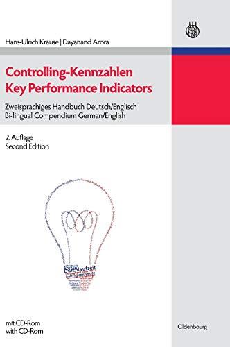 Controlling-Kennzahlen - Key Performance Indicators: Zweisprachiges Handbuch Deutsch/Englisch - Bi-lingual Compendium German/English