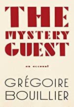 The Mystery Guest: An Account (English Edition)