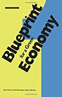 Blueprint 1: For a Green Economy (Blueprint Series) (Volume 5) by David Pearce Anil Markandya Edward Barbier(1989-09-03)