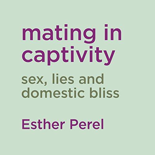 Couverture de Mating in Captivity