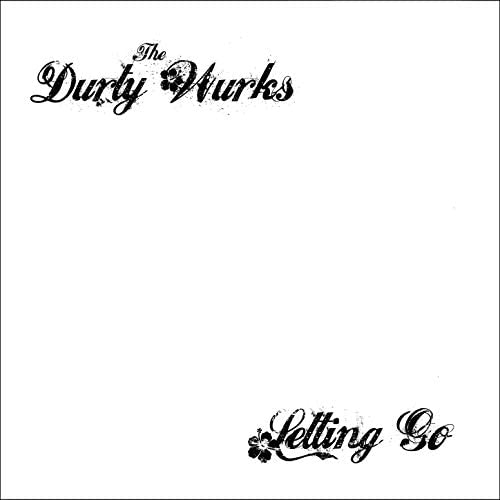 The Durty Wurks