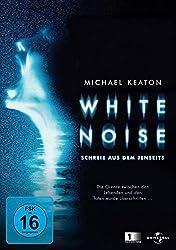 White Noise – Schreie aus dem Jenseits (2005)