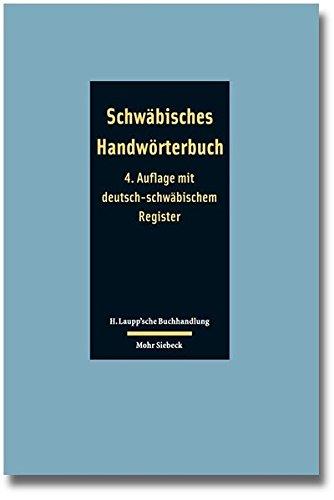 Schwäbisches Handwörterbuch: schwäbisch - deutsch / deutsch - schwäbisch: Schwabisch - Deutsch / Deutsch - Schwabisch