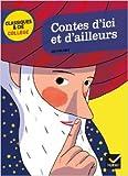 Contes d'ici et d'ailleurs de Nunzio Casalaspro,Bertrand Louët (Series Editor) ( 14 décembre 2011 ) - Hatier (14 décembre 2011) - 14/12/2011
