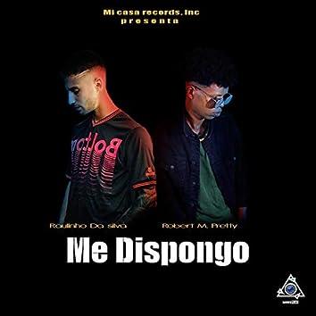 Me Dispongo (feat. Robert M Pretty)
