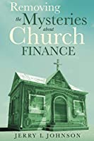 Removing the Mysteries about Church Finance