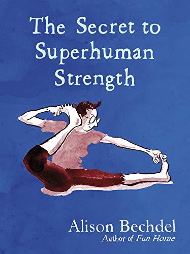 The Secret to Superhuman Strength (English Edition)