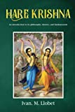 Hare Krishna: An introduction to its philosophy, history, and fundamentals
