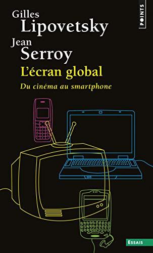 avis smartphone au professionnel Écran global, des cinémas aux smartphones