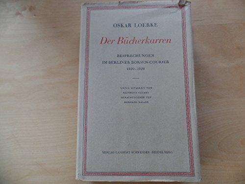 Der Bücherkarren: Besprechungen im Berliner Börsen-Courier 1920-1928 (Veröffentlichung der Deutschen Akademie für Sprache und Dichtung)