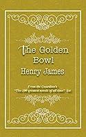 The Golden Bowl (Iboo Classics)