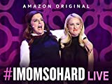 #IMomSoHard Live - Season 1