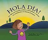 Hello Day!: Un libro para ayudar a niños a normalizar y validar sus sentimientos en relación al trauma