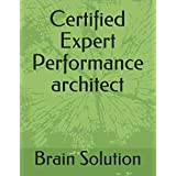 Certified Expert Performance Architect