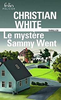Le mystère Sammy Went par Christian White