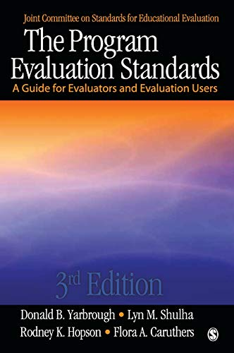 41n4 YueRXL - The Program Evaluation Standards: A Guide for Evaluators and Evaluation Users (Joint Committee on Standards for Educational Evaluation)