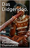 Das Didgeridoo. (German Edition)