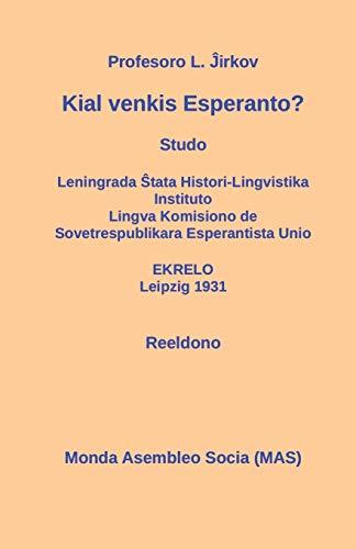 Kial venkis Esperanto?: Studo (151) (Mas-Libro) (Esperanto Edition) (Paperback)