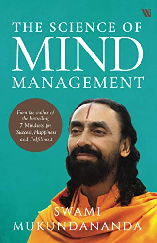 Compare Textbook Prices for The Science of Mind Management  ISBN 9789389648447 by Mukundananda, Swami