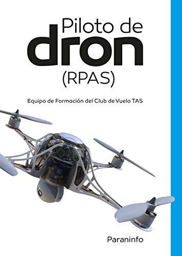 Pilotos de dron (RPAS): Equipo de Formación del Club de Vuelo TAS