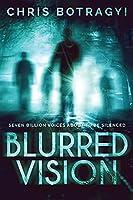 Blurred Vision: An Alien Horror Novel