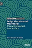 Design Science Research Methodology: Theory Development from Artifacts