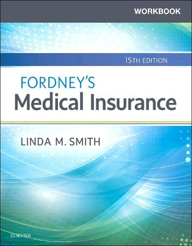 Compare Textbook Prices for Workbook for Fordney's Medical Insurance 15 Edition ISBN 9780323594417 by Smith, Linda